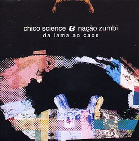 chico-science_da-lama-ao-caos